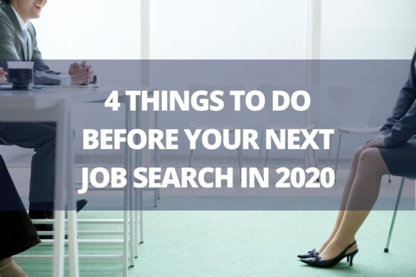 4 Things To Do Before Your Next Job Search